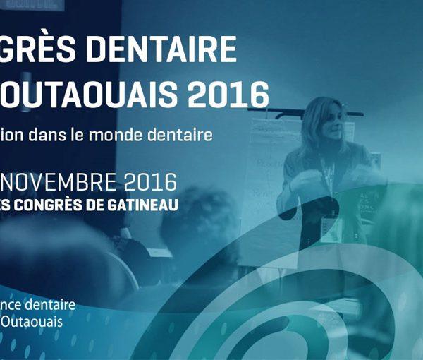 Congrès Dentaire de l'Outaouais 2016
